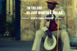 In the end, he just wanted a dollar.