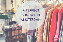 A perfect Sunday in Amsterdam