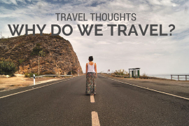 GUESTPOST: Travel thoughts – Why do I travel?