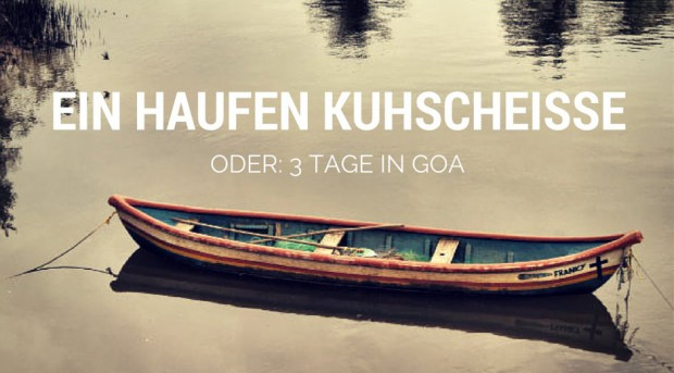 3 Tage in Goa