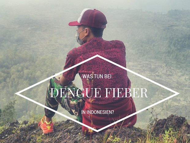 Dengue Fieber Indonesien